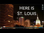 Here Is St. Louis